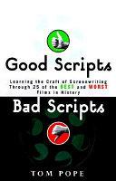 Good Scripts, Bad Scripts