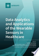 Data Analytics and Applications of the Wearable Sensors in Healthcare Book