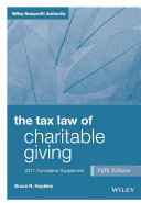 The Tax Law of Charitable Giving  2017 Supplement