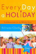 Every Day a Holiday Book