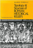 Typology & Structure of Roman Historical Reliefs