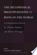 The Metaphysical Presuppositions of Being in the World