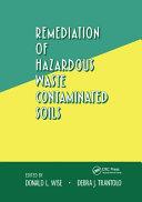 Remediation of Hazardous Waste Contaminated Soils