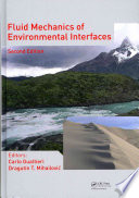 Fluid Mechanics Of Environmental Interfaces Second Edition Book PDF