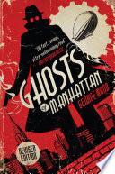 Ghosts Of Manhattan A Ghost Novel