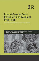 Breast Cancer Gene Research and Medical Practices