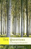 Ten Questions  A Sociological Perspective
