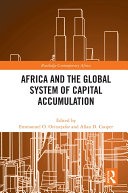 Africa and the Global System of Capital Accumulation