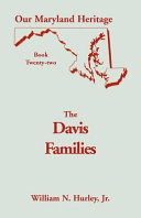 Davis Families of Montgomery County  Md