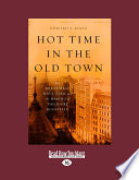 Hot Time In The Old Town