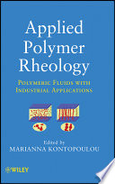Applied Polymer Rheology Book
