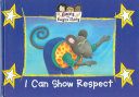 I Can Show Respect