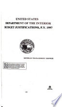 Department of the Interior and Related Agencies Appropriations for 1997  Justification of the budget estimates  Minerals Management Service