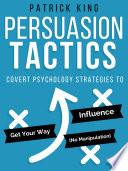 Persuasion Tactics  Without Manipulation