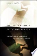 Dialogues between Faith and Reason