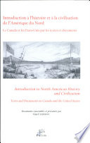 Introduction to North American History and Civilization  : Texts and Documents on Canada and the United States