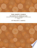 The Happy Family  Or  Scenes of American Life   1832