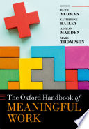 The Oxford Handbook of Meaningful Work Book