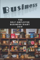 The Self Employed Business Diary 2019  Shopkeepers Managers Diary