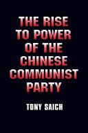 The Rise to Power of the Chinese Communist Party