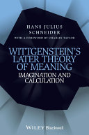 Wittgenstein's Later Theory of Meaning