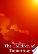 Free Download The Children of Tomorrow Book