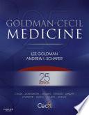 """Goldman-Cecil Medicine E-Book"" by Lee Goldman, Andrew I. Schafer"