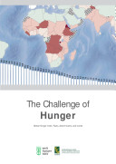 The challenge of hunger  Global Hunger Index  Facts  determinants  and trends