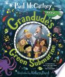 Grandude S Green Submarine