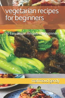 Vegetarian Recipes for Beginners