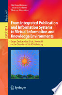 From Integrated Publication and Information Systems to Information and Knowledge Environments