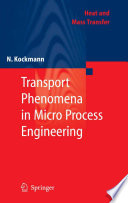 Transport Phenomena In Micro Process Engineering Book PDF