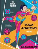 Yoga Anatomy  Colouring Book Book