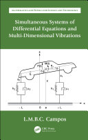 Simultaneous Systems of Differential Equations and Multi Dimensional Vibrations
