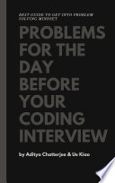 Problems for the day before your coding interview