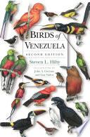 """""""Birds of Venezuela"""" by Steven L. Hilty"""