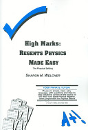 High Marks: Regents Physics Made Easy : the Physical Setting