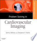 Problem Solving in Radiology  Cardiovascular Imaging E Book