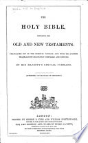 The    Holy Bible  Containing the Old and New Testaments Book