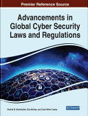 Advancements in Global Cyber Security Laws and Regulations