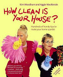 How Clean is Your House? Book Cover