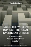 Inside the World's Top Institutional Investment Offices