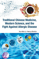 Traditional Chinese Medicine, Western Science, and the Fight Against Allergic Disease Pdf/ePub eBook
