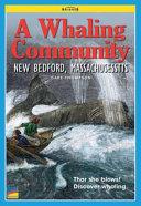Bridges: A Whaling Community: New Bedford, Massachusetts
