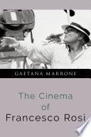 The Cinema of Franceso Rosi