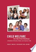Child Welfare for the Twenty-first Century