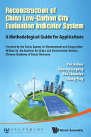 Reconstruction Of China s Low carbon City Evaluation Indicator System  A Methodological Guide For Applications