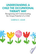 Understanding a Child the Occupational Therapy Way