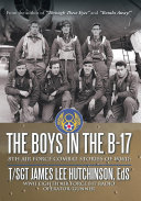 The Boys in the B 17