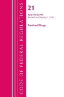 Code Of Federal Regulations Title 21 Food And Drugs 170 199 Revised As Of April 1 2020